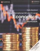 Cambridge International As And A Level Economics Workbook - Bamford, Colin - ISBN: 9781108401586