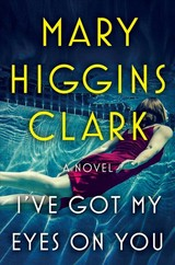 I've Got My Eyes On You - Clark, Mary Higgins - ISBN: 9781501171680