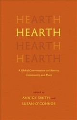 Hearth - Smith, Annick (EDT)/ Oâconnor, Susan (EDT)/ Whybrow, Helen (CON) - ISBN: 9781571313799