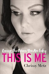 This Is Me - Metz, Chrissy/ O'Leary, Kevin Carr (CON) - ISBN: 9780062837875