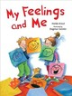 My Feelings And Me - Kreul, Holde/ Geisler, Dagmar (ILT) - ISBN: 9781510735330