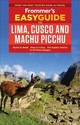 Frommer's Easyguide To Lima, Cusco And Machu Picchu - Gill, Nicholas - ISBN: 9781628874341