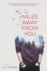 Miles Away From You - Rutledge, A.b. - ISBN: 9781328852335