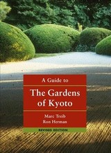 Guide To The Gardens Of Kyoto - Treib, Marc; Herman, Ron - ISBN: 9781940743677