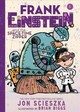 Frank Einstein And The Space-Time Zipper - Scieszka, Jon/ Biggs, Brian (ILT) - ISBN: 9781419725470