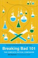 Breaking Bad 101: The Complete Critical Companion - Sepinwall, Alan - ISBN: 9781419732140