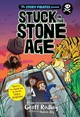 Stuck In The Stone Age - Rodkey, Geoff/ Aly, Hatem (ILT) - ISBN: 9781635650891