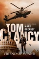 Tom Clancy: Vriend of vijand - Mark Greaney - ISBN: 9789400509467
