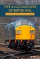 Type 4 Locomotives Of British Rail - Walker, Andrew; Walker, John - ISBN: 9781445680095