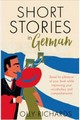 Short Stories In German For Beginners - Richards, Olly; Rawlings, Alex - ISBN: 9781473683372