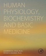 Human Physiology, Biochemistry and Basic Medicine - Cole, Laurence A.; Kramer, Peter R. - ISBN: 9780128037171