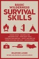 Basic Wilderness Survival Skills, Revised And Updated - Angier, Bradford - ISBN: 9781493030408
