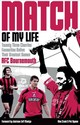 Bournemouth Match Of My Life - Crook, Alex; Symes, Pat - ISBN: 9781785314049