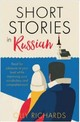 Short Stories In Russian For Beginners - Richards, Olly; Rawlings, Alex - ISBN: 9781473683495