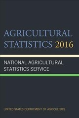 Agricultural Statistics 2016 - National Agricultural Statistics Service (COR)/ United States Department of Agriculture (COR) - ISBN: 9781598889604