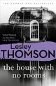 House With No Rooms - Thomson, Lesley - ISBN: 9781788544740