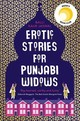 Erotic Stories For Punjabi Widows - Kaur Jaswal, Balli - ISBN: 9780008209919