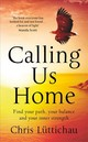 Calling Us Home - Luttichau, Chris - ISBN: 9781784979751