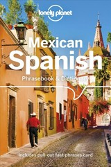 Lonely Planet Mexican Spanish Phrasebook & Dictionary - Lonely Planet Publications (COR) - ISBN: 9781786576019