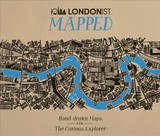 Londonist Mapped; Hand-drawn Maps For The Urban Explorer - AA Media LTD (COR) - ISBN: 9780749579104