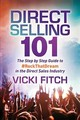 Direct Selling 101 - Fitch, Vicki - ISBN: 9781642790078