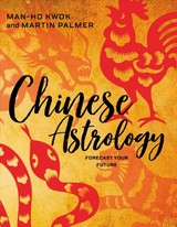 Chinese Astrology: Forecast Your Future - ISBN: 9780764355943