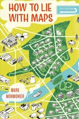 How To Lie With Maps - Monmonier, Mark - ISBN: 9780226435923