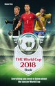 The World Cup Book 2018 - Stay, Shane - ISBN: 9781782551331