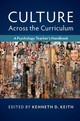 Culture Across The Curriculum - Keith, Kenneth D. (EDT) - ISBN: 9781107189973