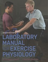 Laboratory Manual For Exercise Physiology 2nd Edition With Web Study Guide - Haff, G.gregory; Dumke, Charles - ISBN: 9781492536949