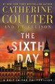The Sixth Day - Coulter, Catherine/ Ellison, J. T. - ISBN: 9781501138171