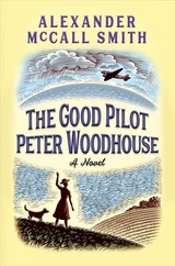 The Good Pilot Peter Woodhouse - Mccall Smith, Alexander - ISBN: 9781524747534