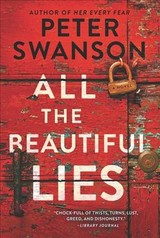 All The Beautiful Lies - Swanson, Peter - ISBN: 9780062427052