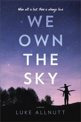 We Own The Sky - Allnutt, Luke - ISBN: 9780778314738