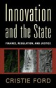 Innovation and the State - Ford, Cristie - ISBN: 9781107037076