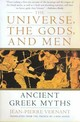 The Universe, The Gods, And Men - Vernant, Jean-Pierre - ISBN: 9780060957506