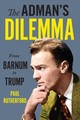 The Adman's Dilemma - Rutherford, Paul - ISBN: 9781487503901
