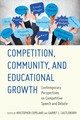 Competition, Community, And Educational Growth - Copeland, Kristopher (EDT)/ Castleberry, Garret L. (EDT) - ISBN: 9781433152382