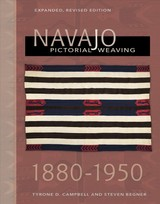 Navajo Pictorial Weaving, 1880-1950: Expanded, Revised Edition - Campbell, Tyrone D.; Begner, Steven - ISBN: 9780764355844