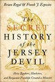 Secret History Of The Jersey Devil - Regal, Brian (assistant Professor For The History Of Science, Kean Universi... - ISBN: 9781421424897