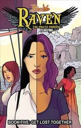 Princeless: Raven The Pirate Princess Book 5: Get Lost Together - Whitley, Jeremy - ISBN: 9781632293671