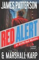 Red Alert - Patterson, James/ Karp, Marshall - ISBN: 9780316395564
