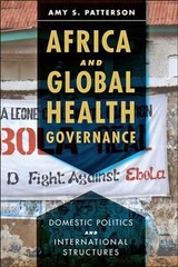 Africa And Global Health Governance - Patterson, Amy S. (professor, The University Of The South) - ISBN: 9781421424507