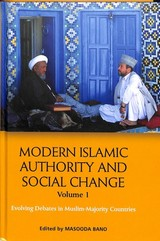 Modern Islamic Authority And Social Change, Volume 1 - Bano, Masooda (EDT) - ISBN: 9781474433228