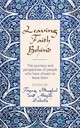 Leaving Faith Behind - Mughal, Fiyaz; Saleem, Aliyah - ISBN: 9780232533644