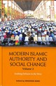 Modern Islamic Authority And Social Change, Volume 2 - Bano, Masooda (EDT) - ISBN: 9781474433266