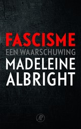 Fascisme - Madeleine  Albright - ISBN: 9789029524346