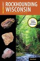 Rockhounding Wisconsin - Beard, Robert - ISBN: 9781493028542