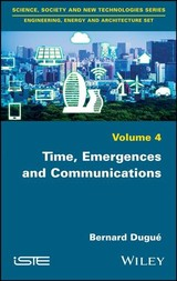 Time, Emergences And Communications - Dugué, Bernard - ISBN: 9781786302502