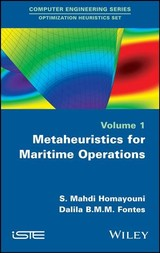 Metaheuristics For Maritime Operations - Fontes, Dalila B. M. M.; Homayouni, S. Mahdi - ISBN: 9781786302809